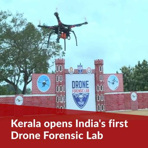 India's first facility to research drones, aerial surveillance opens in Kerala